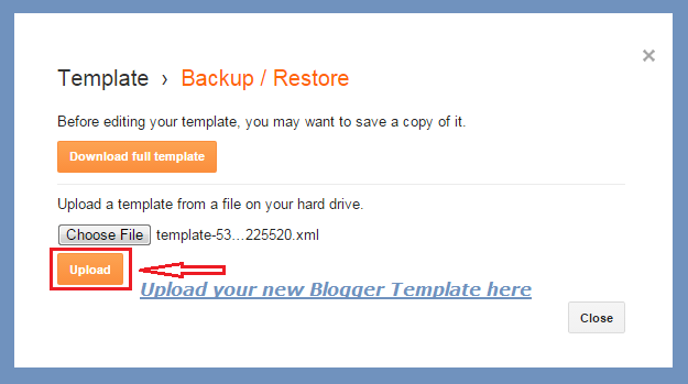 Upload blogger template to your blog | Thakur Blogger