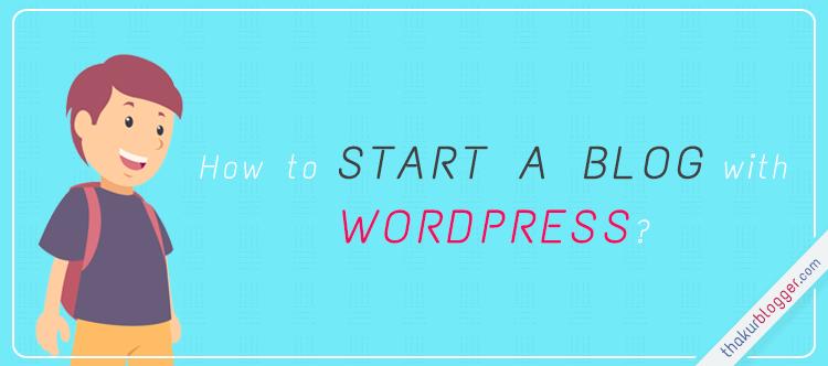 Free wordpress blog tutorial for beginners | Thakur Blogger
