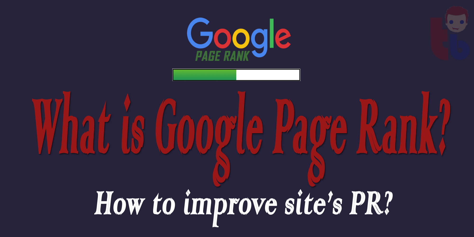 What is Google page rank? - improve page rank | Thakur Blogger