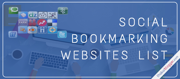 150+ New Social Bookmarking Sites List 2017 - Bookmark Your Website