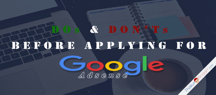 How to apply for google adsense - Thakur Blogger