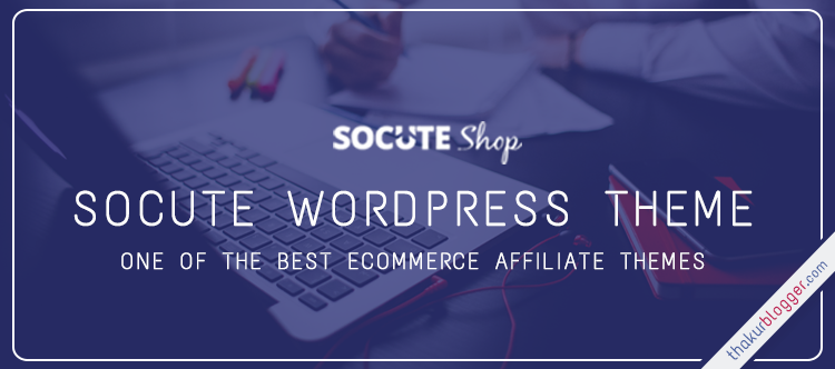 Socute Wordpress Theme best ecommerce website template - Thakur Blogger