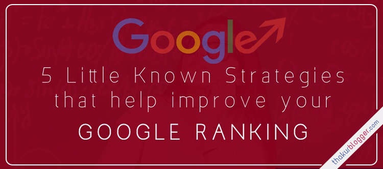 Improve your Google ranking - Thakur Blogger