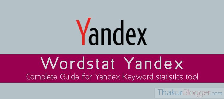 Wordstat Yandex - Keyword statistics tool - Thakur Blogger