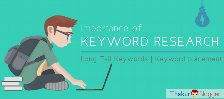 Importance of Keyword Research - How to Do keyword research