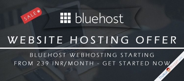 Bluehost Webhosting offer 2016 - Get Website hosted - Thakur Blogger