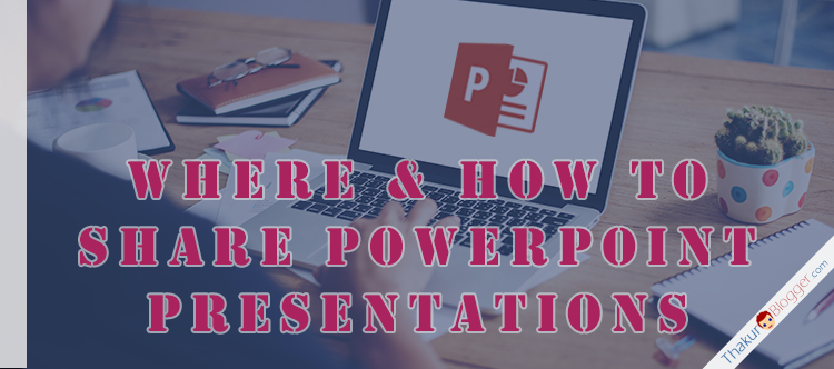 share powerpoint presentation online make most out of it